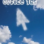 Is The Cloud Based Microsoft Office 365 For Mobile Versatile Enough?