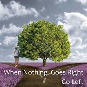 nothing goes right